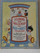 SIGISMUND UND WALDEMAR DES MAX UND MORITZ - ILLUSTRATED - 1950?