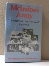 McINDOE'S ARMY -Peter Williams, Ted Harrison - HC/