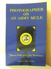 PHOTOGRAPHER ON AN ARMY MULE - M. Frink C.Barthelm