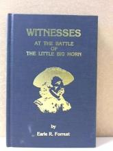 WITNESSES AT THE BATTLE OF LITTLE BIG HORN - Earle