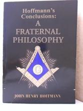 HOFFMANN'S CONCLUSIONS: A FRATERNAL PHILOSOPHY - J