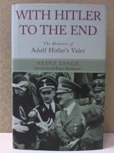 WITH HITLER TO THE END, MEMOIRS OF ADOLF ADOLF HIT