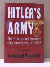 HITLER'S ARMY, EVOLUTION AND STRUCTURE OF GERMAN F