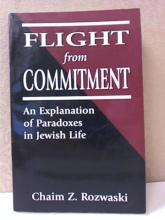 FLIGHT FROM COMMITMENT, AN EXPLANATION OF PARADOXE