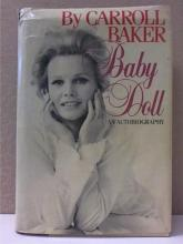 BABY DOLL - Carroll Baker-AUTOBIOGRAPHY HC/DJ - IL