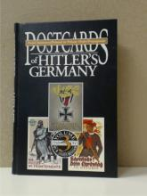 POSTCARDS OF HITLER'S GERMANY, Volume 3, 1940-1945, R, James Bender, Signed, First Edition, 337 of 500, 2003.  Condition:  Fine.