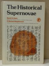 THE HISTORICAL SUPERNOVAE D.H. Clark & Fr. Richard Stephenson