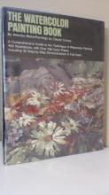 THE WATERCOLOR PAINTING BOOK - Wendon Blake - HC/DJ - ILLUSTRATED