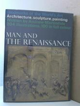 MAN AND THE RENAISSANCE - Andrew Martindale - HC/DJ - ILLUSTRATED
