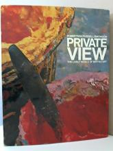 PRIVATE VIEW, THE LIVELY WORLD OF BRITISH ART - HC/DJ - ILLUSTRATED