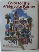 COLOR FOR THE WATERCOLOR PAINTER - HC/DJ - REVISED EDITION - ILLUSTRATED