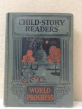 CHILD - STORY READERS - WORLD PROGRESS 1929 - Frank N. Freedman
