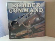 BOMBER COMMAND, WWII -Jeffrey L. Ethell HC/DJ - 180pp., 1994