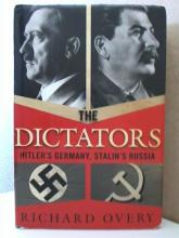 THE DICTATORS, HITLER'S GERMANY, STALIN'S RUSSIA, Richard Overy, HC/DJ
