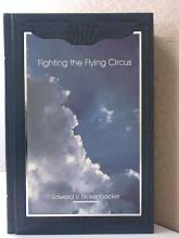 FIGHTING THE FLYING CIRCUS - (WINGS OF WAR) - Eddie Rickenbacker - HC