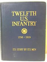 TWELFTH U.S. INFANTRY 1798-1919 - Its Story by Its Men - 1919 - HC