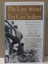 THE LAST STAND OF THE TIN CAN SAILORS - James D. Hornfischer - US NAVY - WWII