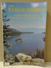 THE TAHOE SIERRA-NATURAL HISTORY GUIDE 106 HIKES IN THE NORTHERN SIERRA
