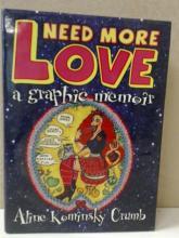 NEED MORE LOVE - Aline Kominsky Crumb GRAPHIC MEMOIR