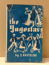 THE YUGOSLAVS - Z. KOSTELSKI HISTORY AND CREATION OF YUGOSLAVIA