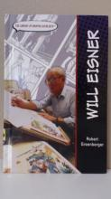 WILL EISNER - Robert Greenberger - HC - ILLUSTRATED - GRAPHIC NOVELIST
