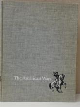 RARE! THE AMERICAN WARS 1755-1953 PICTORIAL HISTORY FROM QUEBEC TO KOREA