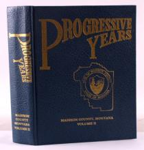 Progressive Years Madison County MT History Book
