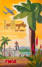BOB SMITH Los Angeles Fly TWA!