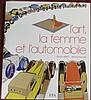 « L'art, la femme et l'automobile », par Gilles Néret et Hervé Poulain.
