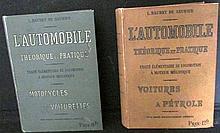 L'Automobile Théorique et Pratique, traité élémentaire de locomotion à moteur mécanique de Baudry de Saunier en 2 tomes : Motocycles et Voiturettes ; Voitures à Pétrole.
