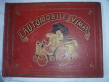 AUTOMOBILE VIMAR, très beau livre d'enfants, époque 1900 écrit en français et illustré par A.Wimar, format 24 x 32 cm, 40 pages. Cartonnage éditeur rouge, estampé à froid en noir et or, couverture illustrée de 2 singes au volant d'une automobile