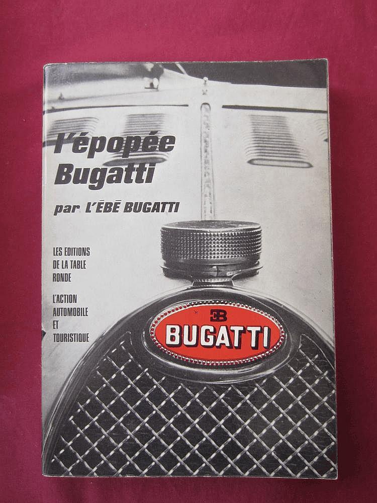 L'épopée Bugatti, par L'Ebé Bugatti, 1966, exemplaire numéroté 533 et dédicacé par l'auteur à Lucien Loreille on y ajoute Archives d'une Passion, par Raffaelli Antoine, 1997, édition Maeght, Prix de l'Académie Bellecourt 1997, exemplaire dédicacé par