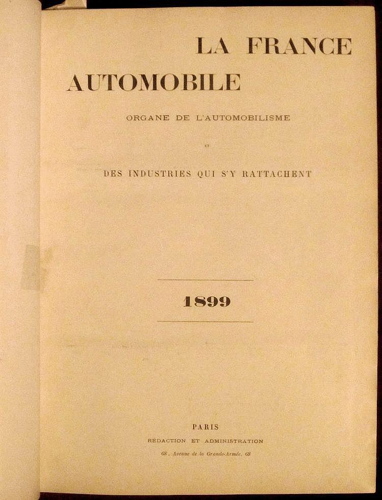 La France Automobile 1899,  4 ème année, 52 numéros, reliée en 1 volume.