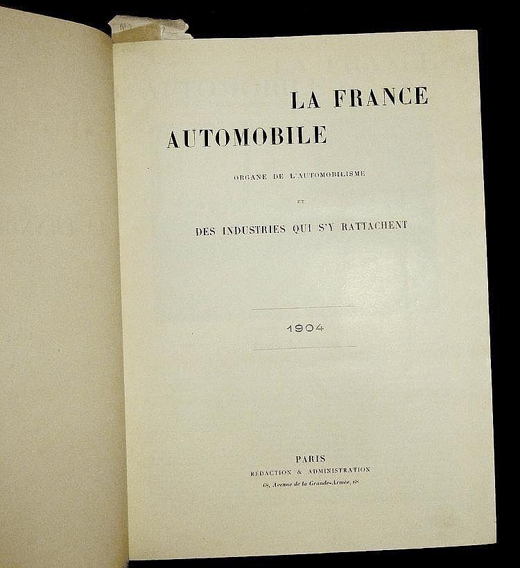 La France Automobile 1904,  9 ème année, 52 numéros, reliée en 1 volume.