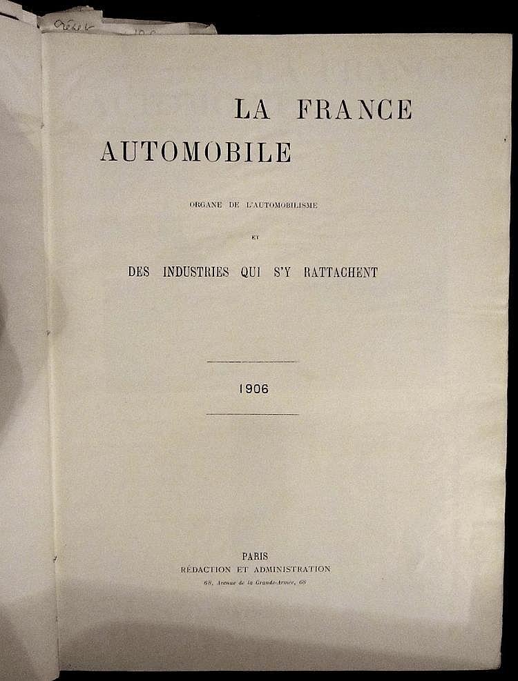 La France Automobile 1906, 11 ème année, 52 numéros, reliée en 1 volume.