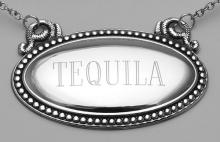 Tequila Liquor Decanter Label / Tag - Oval beaded Border - Made in USA #98447v2