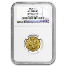 1838 $5 Gold Classic Head Half Eagle AU Details NGC (Rev Graffit) #31290v3