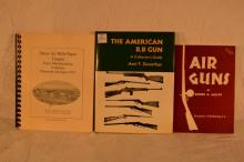 3 Books: The American BB Gun signed by Arni T. Dunathan; Air Guns by Eldon G. Wolff; Daisy Air Rifle Paper Targets by Bob Boccaccio