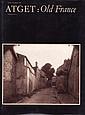 ATGET Eugène (1857-1927) 3 ouvrages -