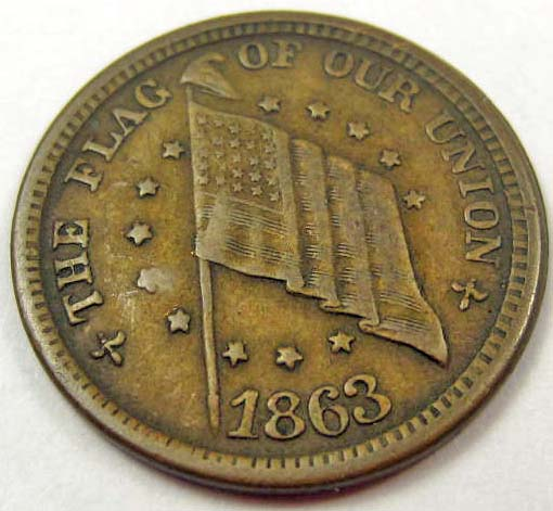 1863 CIVIL WAR TOKEN - THE FLAG OF OUR UNION