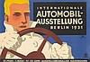 Automobil–Ausstellung Berlin. 1931, Lucian Bernhard, $1,000