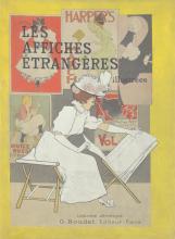 Affiches Étrangères Illustrées, Les, by M. Bauwens, T. Hayashi, La Forgue, Meier-Graefe & J. Pennel. 1897