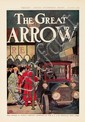 The Great Arrow. 1907