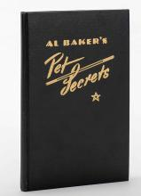 Baker, Al. Pet Secrets. New York: George Starke, 1951. Cloth stamped in gil
