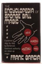 Garcia, Frank. Encyclopedia of Sponge Ball Magic. Author, 1976. First Editi