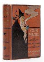 Maskelyne, Nevil and David Devant. Our Magic. London: George Routledge, [19