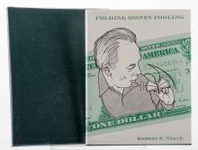 Neale, Robert. Folding Money Fooling. Washington, D.C.: Kaufman & Greenberg