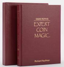 Roth, David. Expert Coin Magic. [Washington], Kaufman & Greenberg, 1985. Fi