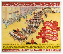 486. Group of 10 Schlitz Brewing Co Posters. 1973. The Great Schlitz Circus Parade, July 4, 1973. Colorful cartoon depiction of the 40-horse circus wagon. 18 _