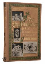 Lehnfeld, Ehrich. Der Experimentator. Wien and Leipzig, ca. 1900s. Ornately decorated pictorial cloth stamped in gilt, green, and black. Illustrated. 8vo. Floral endsheets, marbled edges. Sections on tricks, games, puzzles. Near fine.